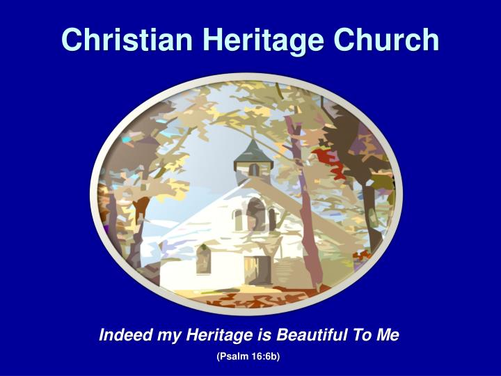 christian heritage church n.
