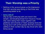 their worship was a priority2