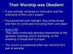 their worship was obedient1
