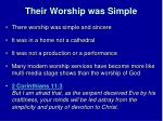 their worship was simple1