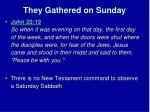 they gathered on sunday1