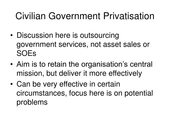 the drawbacks of the privatization of government services in ontario Advantages and disadvantages of privatization the merits and drawbacks of privatization have been subjects of considerable debate among business-people, city leaders, and public employees alike.