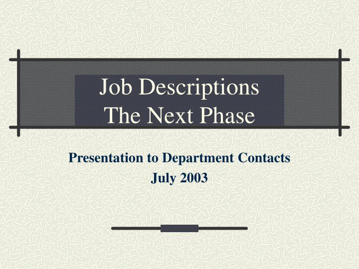 job descriptions the next phase n.
