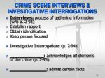 crime scene interviews investigative interrogations