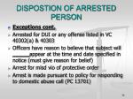 dispostion of arrested person2