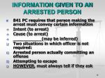 information given to an arrested person