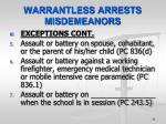 warrantless arrests misdemeanors1