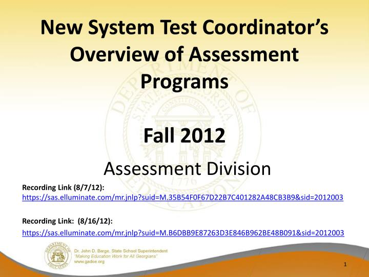 new system test coordinator s overview of assessment programs fall 2012 n.