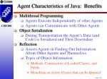 agent characteristics of java benefits1