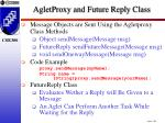 agletproxy and future reply class