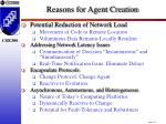 reasons for agent creation1