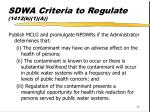 sdwa criteria to regulate 1412 b 1 a