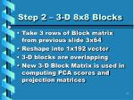 step 2 3 d 8x8 blocks