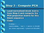 step 3 compute pca