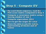 step 5 compute ev