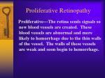proliferative retinopathy