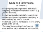 ngs and informatics the challenges 2