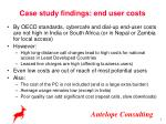 case study findings end user costs