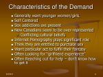 characteristics of the demand