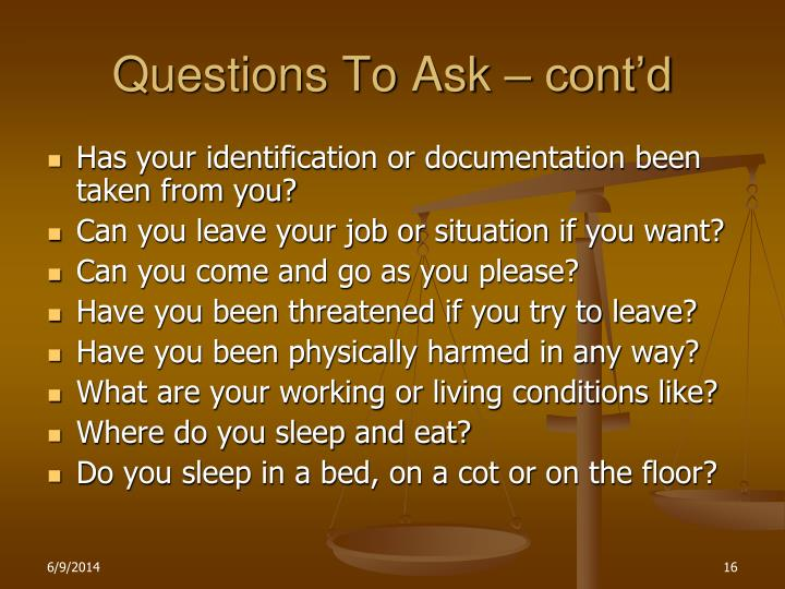Questions To Ask – cont'd