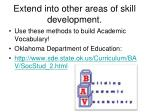 extend into other areas of skill development