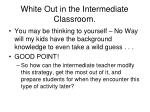 white out in the intermediate classroom