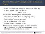 analytic strategy valuing benefits of reduced crime