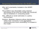 integrating uncertainty into the model con t