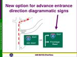 new option for advance entrance direction diagrammatic signs