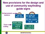 new provisions for the design and use of community wayfinding guide signs