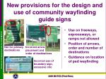 new provisions for the design and use of community wayfinding guide signs1