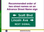 recommended order of two street names on an advance street name sign
