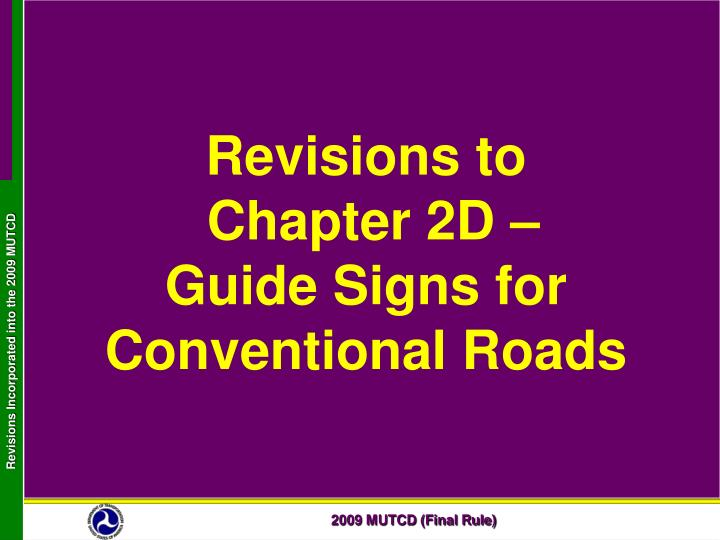 revisions to chapter 2d guide signs for conventional roads n.