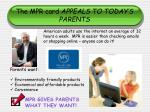 the mpr card appeals to today s parents