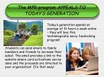 the mpr program appeals to today s generation