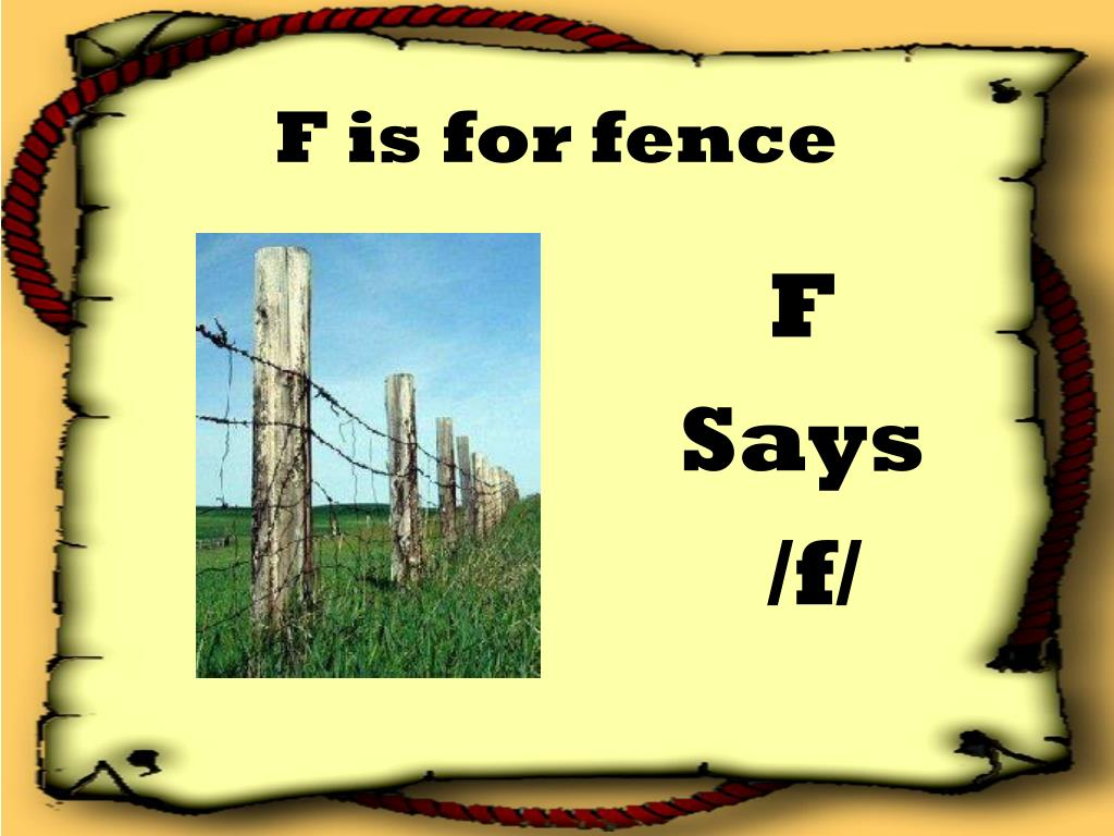F is for fence