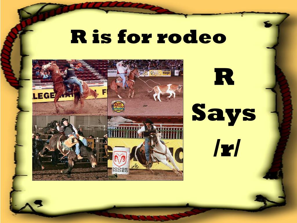 R is for rodeo