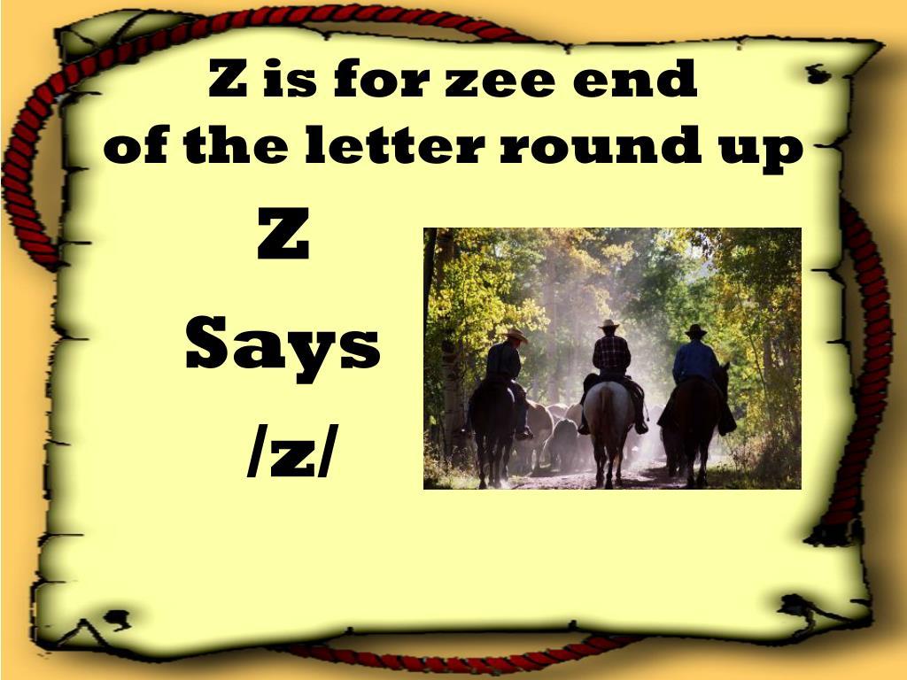 Z is for zee end