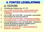 4 fontes legislativas