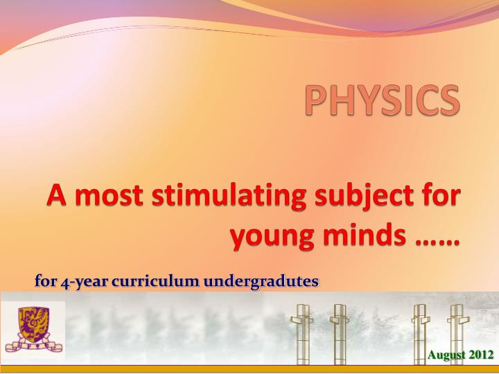 physics a most stimulating subject for young minds n.