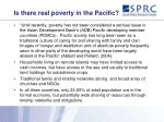 is there real poverty in the pacific