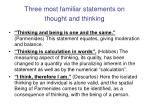 three most familiar statements on thought and thinking