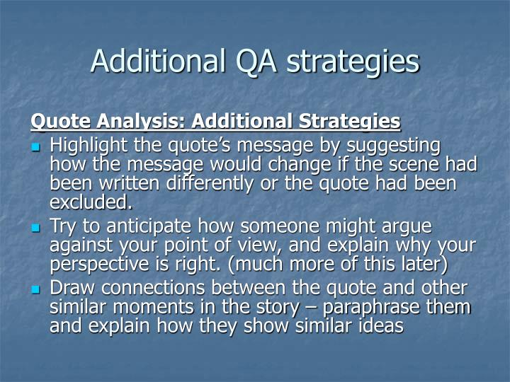 Additional QA strategies