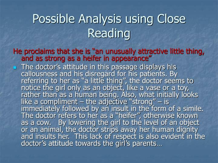 Possible Analysis using Close Reading