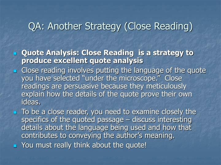 QA: Another Strategy (Close Reading)