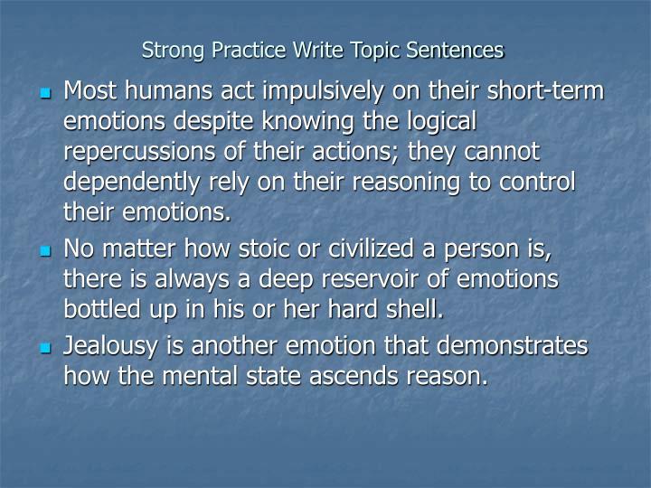 Strong Practice Write Topic Sentences