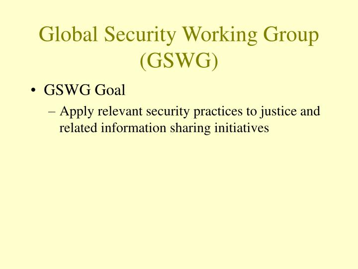 Global Security Working Group (GSWG)
