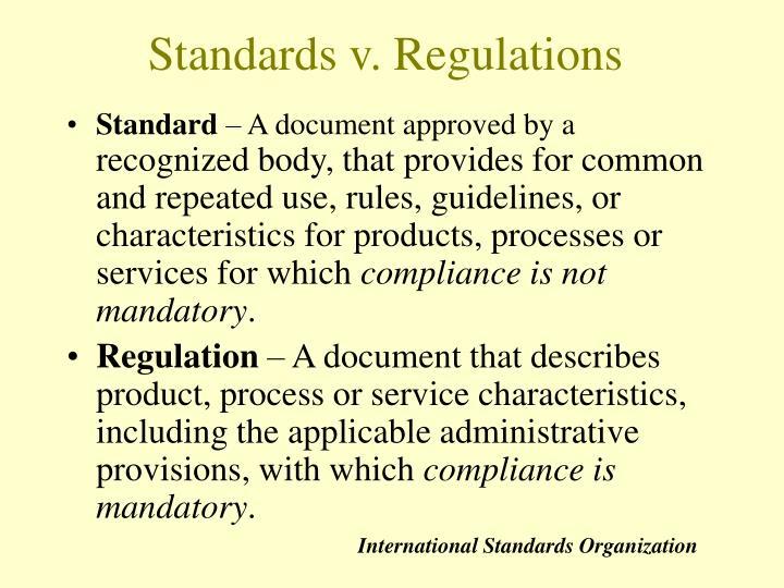 Standards v. Regulations