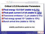 critical lcls accelerator parameters