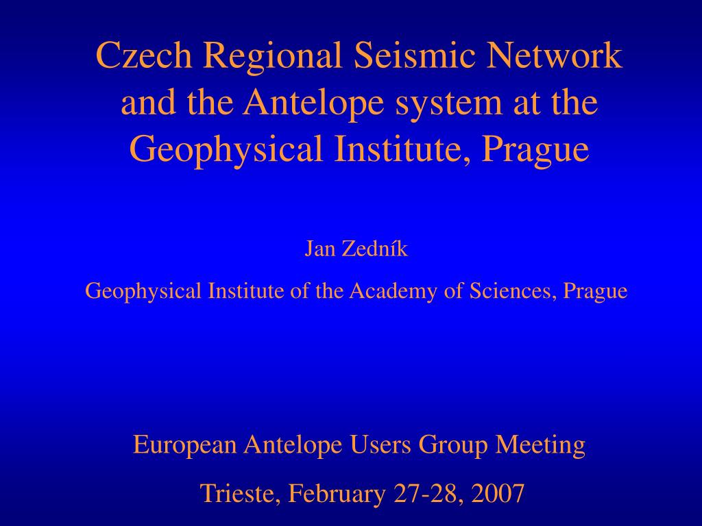 czech regional seismic network and the antelope system at the geophysical institute prague l.